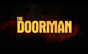 The Doorman con Ruby Rose, Jean Reno: Trailer Ufficiale