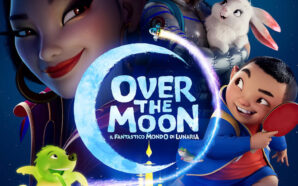 Over the Moon, il trailer del nuovo film animato originale…