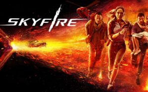 Skyfire: Catastrophic movie con Jason Isaacs: Primo Trailer