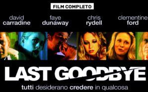 LAST GOODBYE con David Carradine – FILM COMPLETO ITALIANO