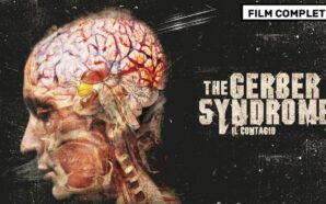 THE GERBER SYNDROME – IL CONTAGIO – FILM COMPLETO ITALIANO
