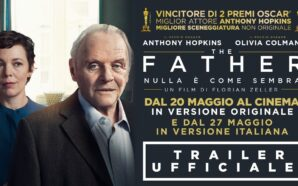 THE FATHER, NULLA È COME SEMBRA: Primo Trailer Italiano